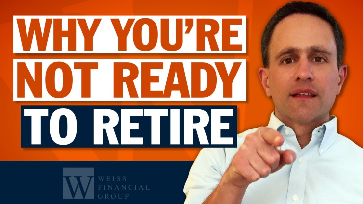 why-your-not-ready-to-retire